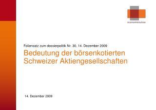 Foliensatz zum dossierpolitik Nr. 30, 14. Dezember 2009