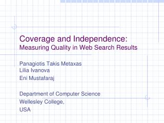 Coverage and Independence: Measuring Quality in Web Search Results