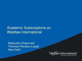 Academic Subscriptions on Westlaw International