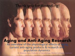 Aging and Anti-Aging Research