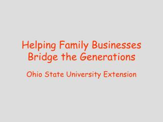 Helping Family Businesses Bridge the Generations