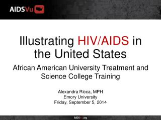 Illustrating  HIV/AIDS  in the United States