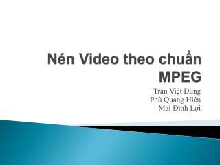 Nén Video theo chuẩn MPEG