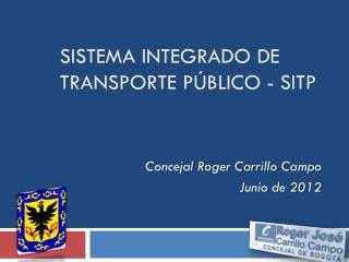 SISTEMA INTEGRADO DE TRANSPORTE público - SITP