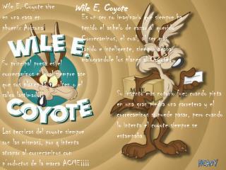 Wile E. Coyote vive en una casa en  phoenix  Arizona ¡