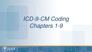 ICD-9-CM Coding  Chapters 1-9