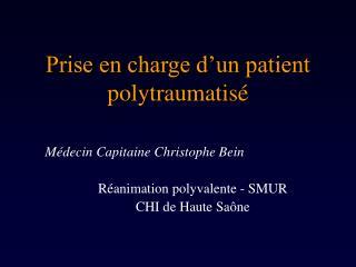 Prise en charge d un patient polytraumatis
