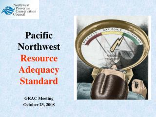 Pacific Northwest  Resource Adequacy Standard