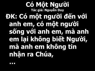 Có Một Người Tác giả: Nguyễn Duy