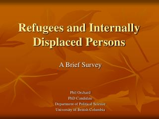 Refugees and Internally Displaced Persons