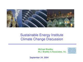 Sustainable Energy Institute  Climate Change Discussion