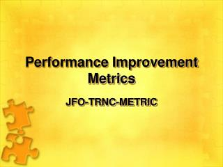 Performance Improvement Metrics