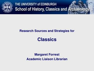 Research Sources and Strategies for  Classics