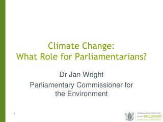Climate Change:  What Role for Parliamentarians?