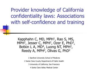 1 Stanford University School of Medicine 2 Santa Clara County Department of Public Health