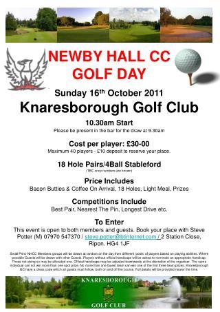 NEWBY HALL CC  GOLF DAY Sunday 16 th  October 2011 Knaresborough Golf Club 10.30am Start