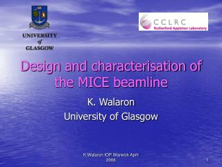 Design and characterisation of the MICE beamline