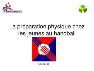 La pr paration physique chez les jeunes au handball