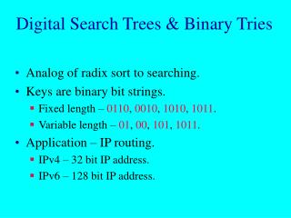 Digital Search Trees  Binary Tries