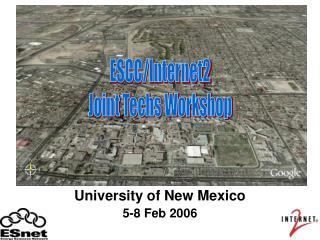 University of New Mexico 5-8 Feb 2006