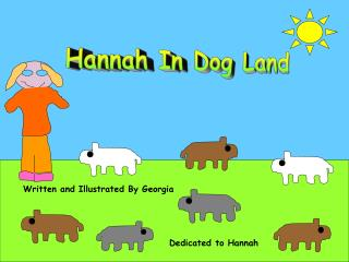 Hannah In Dog Land
