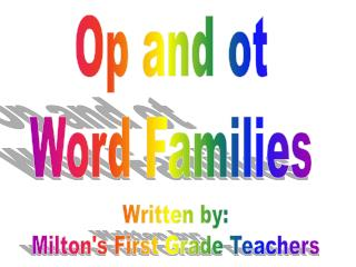 Op and ot Word Families