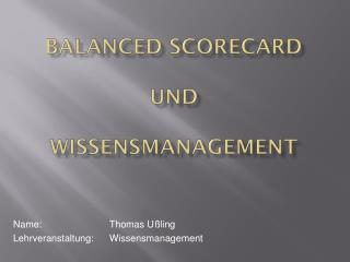 Balanced Scorecard und Wissensmanagement