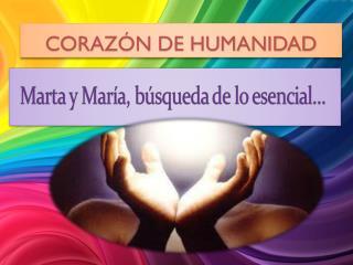 CORAZÓN DE HUMANIDAD