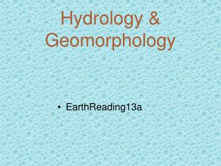 Hydrology & Geomorphology