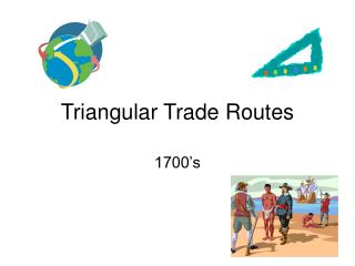 Triangular Trade Routes