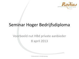 Seminar Hoger Bedrijfsdiploma