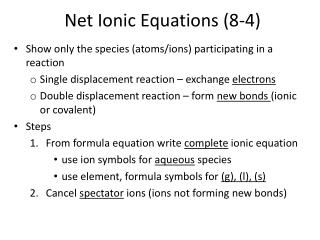 Net Ionic Equations (8-4)