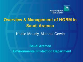 Overview & Management of NORM in Saudi Aramco