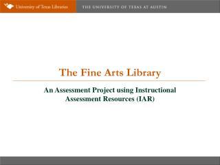 The Fine Arts Library
