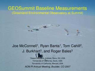 GEOSummit Baseline Measurements (Greenland Environmental Observatory at Summit)