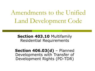 Amendments to the Unified Land Development Code