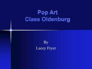 Pop Art Claes Oldenburg