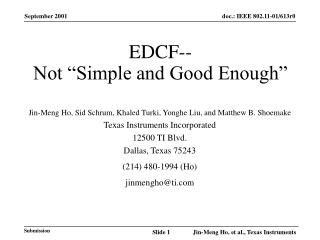 "EDCF-- Not ""Simple and Good Enough"""