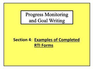 Progress Monitoring and Goal Writing