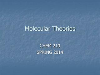 Molecular Theories