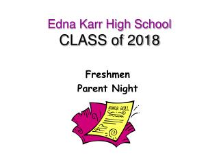 Edna Karr High School CLASS of  2018