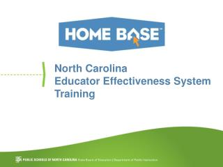 North Carolina Educator Effectiveness System Training