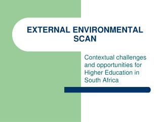 external environmental scan regional demographics Consequently, the scope of environmental scanning is broad--like viewing a radar screen with a 360 degree sweep to pick up any signal of change in the external environment environmental monitoring the terms scanning and monitoring are often used interchangeably, but monitoring follows scanning.