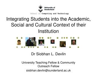 Integrating Students into the Academic, Social and Cultural Context of their Institution