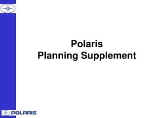 Polaris Planning Supplement