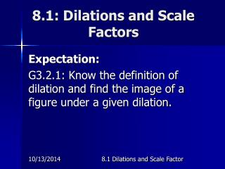 8.1: Dilations and Scale Factors