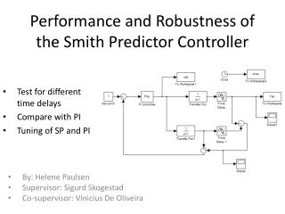 Performance and Robustness of the Smith Predictor Controller