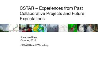 CSTAR – Experiences from Past Collaborative Projects and Future Expectations