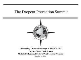 The Dropout Prevention Summit