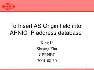 To Insert AS Origin field into  APNIC IP address database
